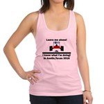 Leave me alone I know Texas Racerback Tank Top