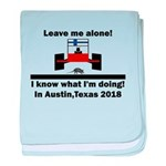 Leave me alone I know Texas baby blanket