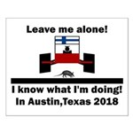 Leave me alone I know Texas Small Poster