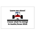 Leave me alone I know Texas Large Poster