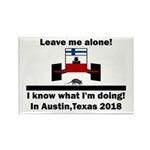 Leave me alone I know Texas Rectangle Magnet
