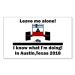 Leave me alone I know Texas Sticker (Rectangle 50