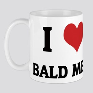 I Love Bald Men Mug