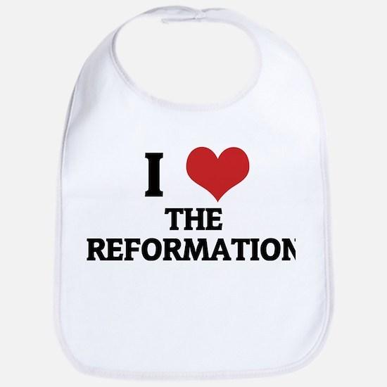 I Love The Reformation Bib