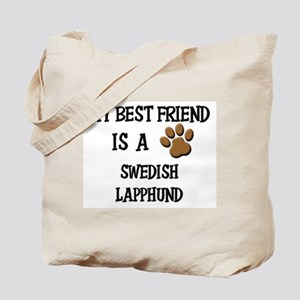 My best friend is a SWEDISH LAPPHUND Tote Bag
