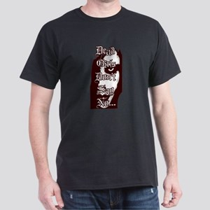 Dead Girls Don't Say No Dark T-Shirt