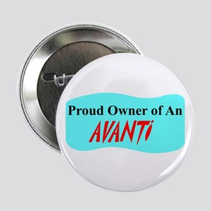 """""""Proud Avanti Owner"""" 2.25"""" Button"""