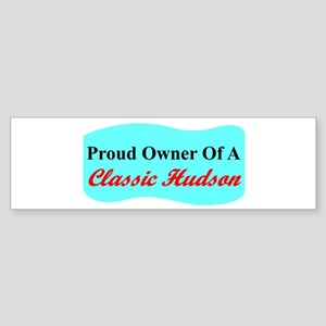 """Proud Hudson Owner"" Bumper Sticker"