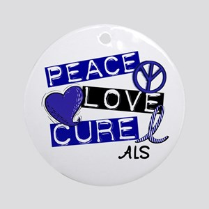 PEACE LOVE CURE ALS (L1) Ornament (Round)