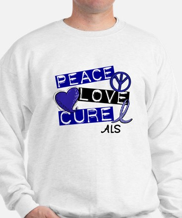 PEACE LOVE CURE ALS (L1) Sweatshirt