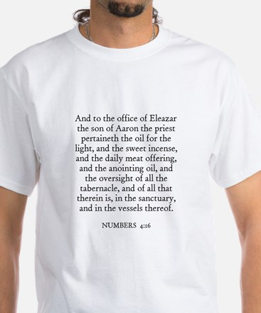 NUMBERS 4:16 White T-Shirt