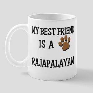 My best friend is a RAJAPALAYAM Mug