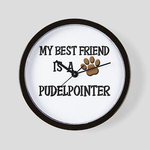 My best friend is a PUDELPOINTER Wall Clock