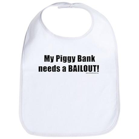 My Piggy Bank needs a BAILOUT Bib