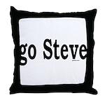go Steve Throw Pillow
