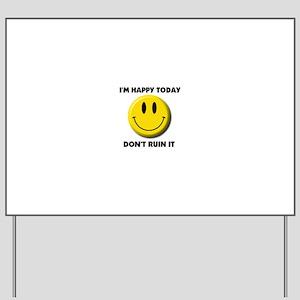 KEEP SMILING Yard Sign