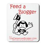 Feed a Blogger Mousepad