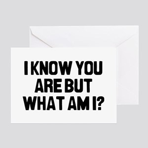 I Know You Greeting Card