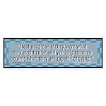 Treat People Bumper Sticker