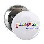 """gluten-free, yep that's me! 2.25"""" Button"""