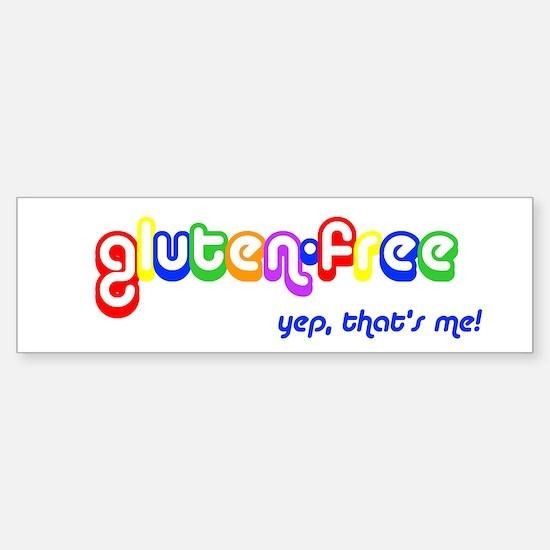 gluten-free, yep that's me! Bumper Bumper Bumper Sticker
