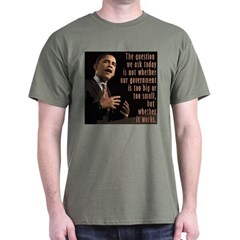 Barack Obama Govt that works T-Shirt