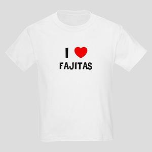 I LOVE FAJITAS Kids T-Shirt