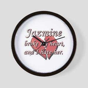 Jazmine broke my heart and I hate her Wall Clock