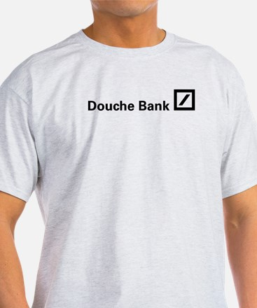 Douche Bank (Black) T-Shirt