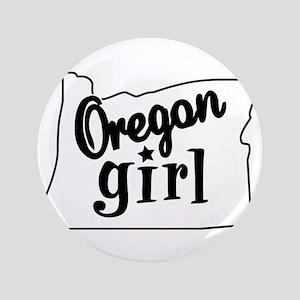 """Oregon Girl 3.5"""" Button"""