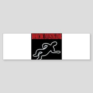 Homicide Investigator Bumper Sticker
