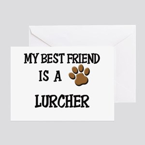 My best friend is a LURCHER Greeting Card