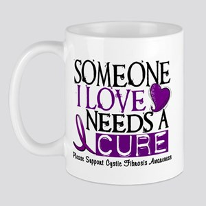 Needs A Cure CYSTIC FIBROSIS Mug