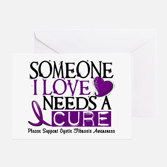 Needs A Cure CYSTIC FIBROSIS Greeting Card
