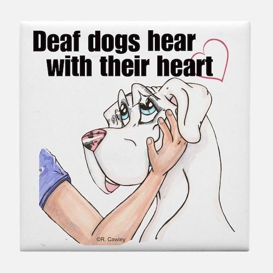 Nw DD Hear With Their Heart Tile Coaster