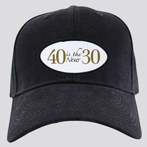 40 is the new 30 Black Cap