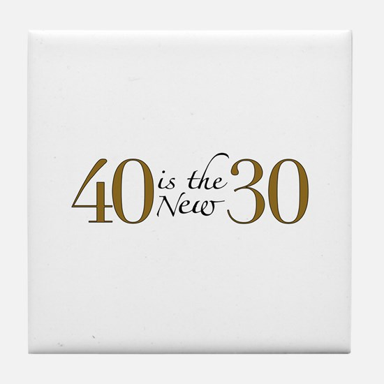 40 is the new 30 Tile Coaster