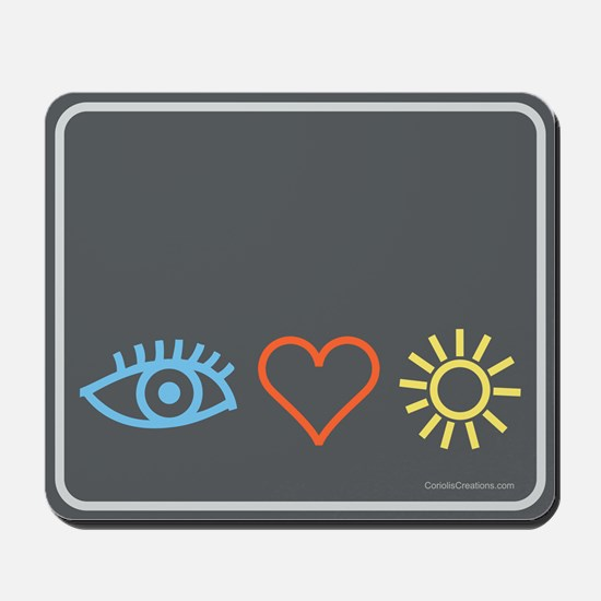 I-Love-Sunshine - Mousepad