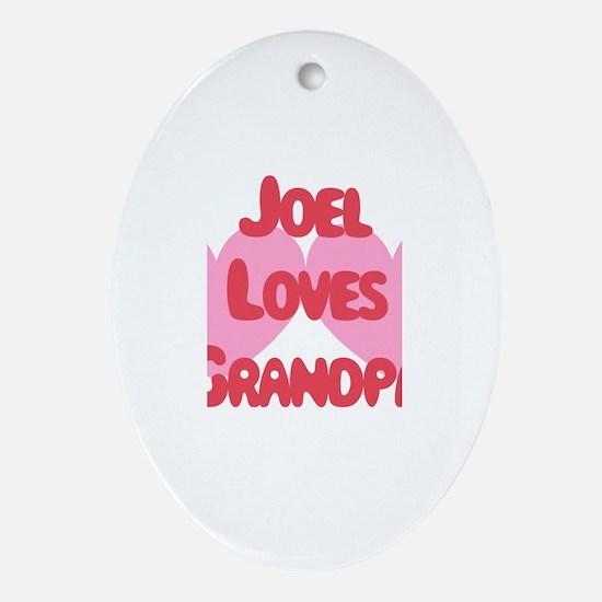 Joel Loves Grandpa Oval Ornament