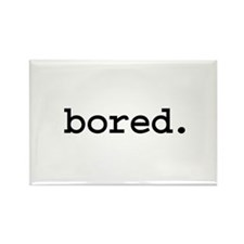 bored. Rectangle Magnet (100 pack)