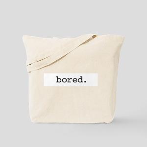 bored. Tote Bag