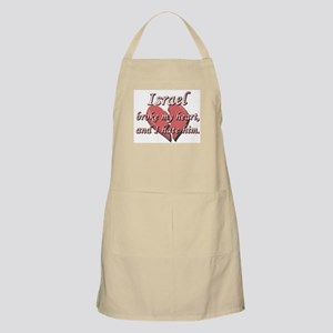 Israel broke my heart and I hate him BBQ Apron