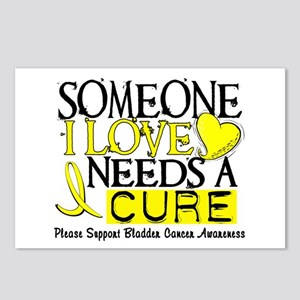 Needs A Cure BLADDER CANCER Postcards (Package of