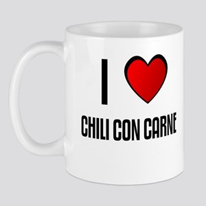 I LOVE CHILI CON CARNE Mug
