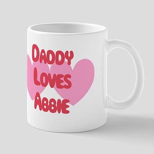Daddy Loves Abbie Mug