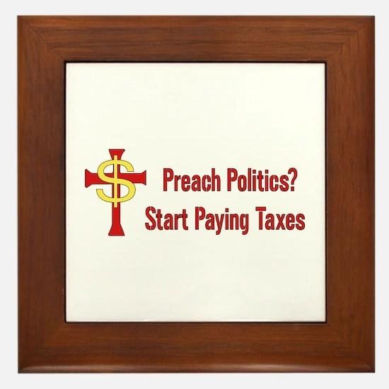 Tax Political Churches Framed Tile