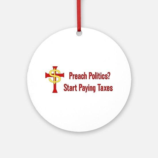 Tax Political Churches Ornament (Round)