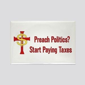 Tax The Churches Rectangle Magnet