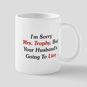I'm Sorry Mrs. Trophy Mug