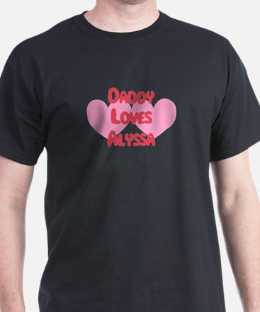 Daddy Loves Alyssa T-Shirt